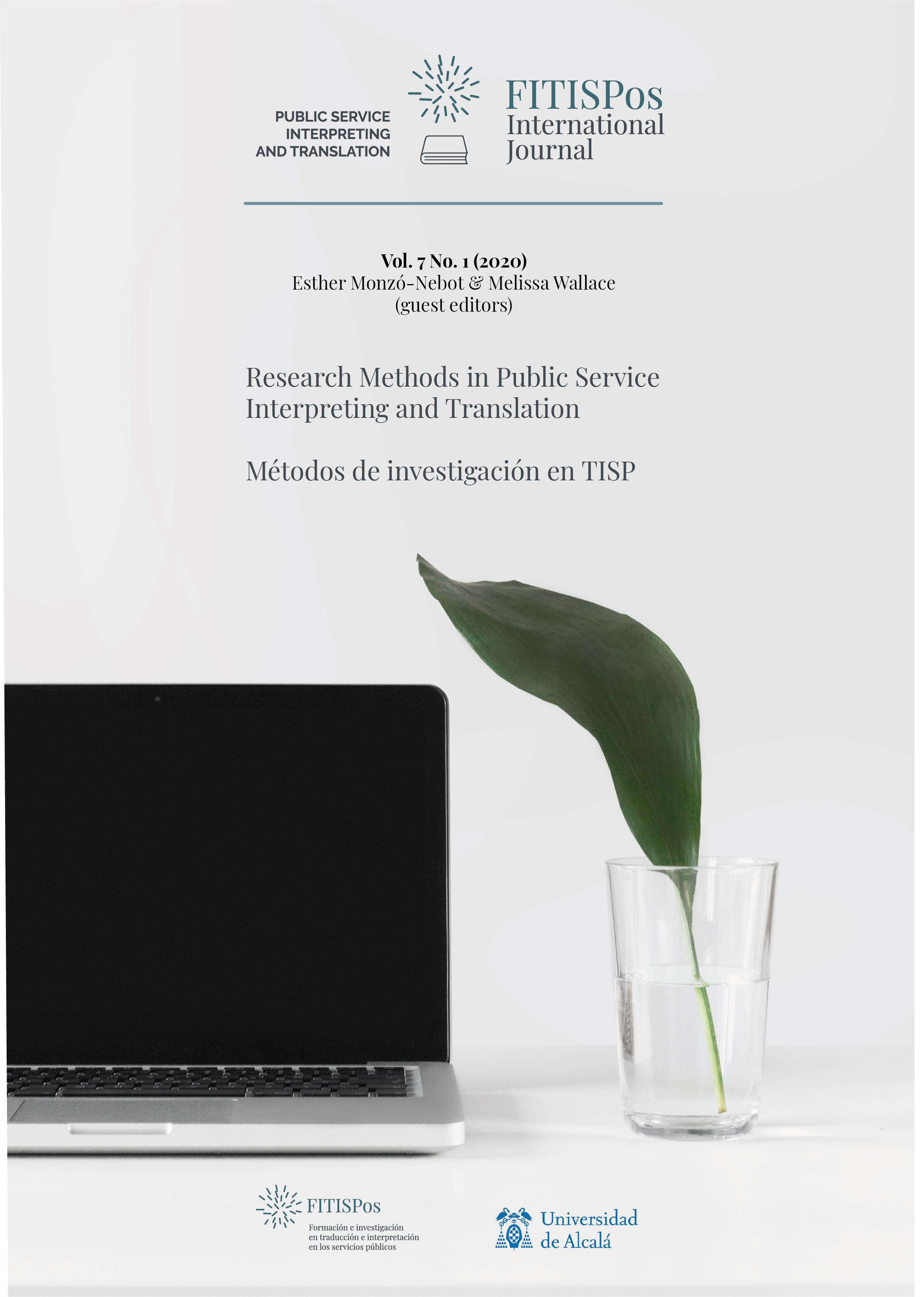 View Vol. 7 No. 1 (2020): Research Methods in Public Service Interpreting and Translation/Métodos de investigación en TISP